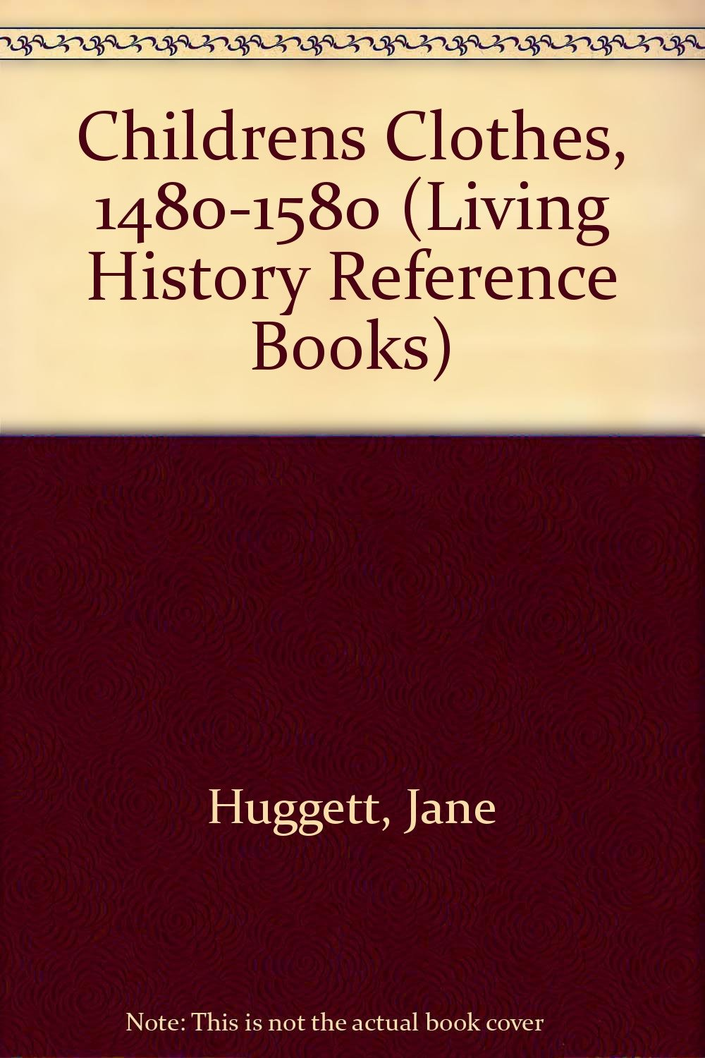 childrens-clothes-1480-1580-living-history-reference-books