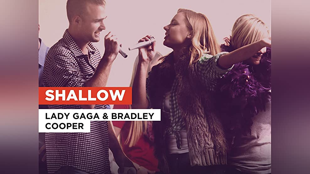 Shallow in the Style of Lady Gaga & Bradley Cooper