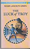 The Luck of Troy (Puffin Classics)