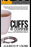 Cuffs and Coffee