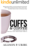 Cuffs and Coffee