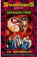 Dragon Fire (The Starriders Saga Book 1) Kindle Edition