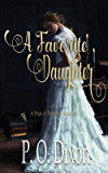 A Favorite Daughter: A Pride and Prejudice Variation