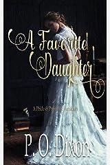 A Favorite Daughter: A Pride and Prejudice Variation Kindle Edition