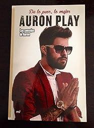 De lo peor, lo mejor: Los consejos de Auron eBook