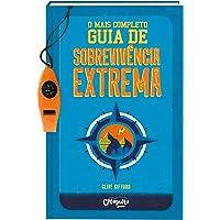 MAIS COMPLETO GUIA DE SOBREVIVÊNCIA EXTREMA, O: 1
