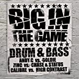 Big in the Game - Drum 'n' Bass