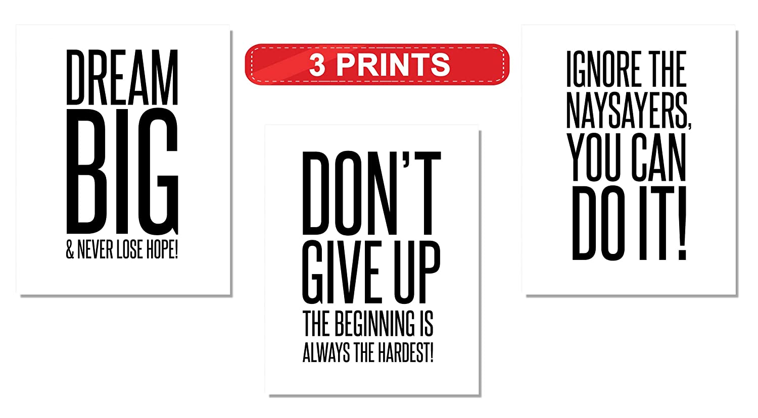 Inspirational Home Wall Art Decor (3-Set) | 8x10 Unframed Prints | Great White & Black Motivational Famous Quotes Poster Gifts for Teens, Entrepreneurs, Offices, Classrooms, Gyms, Dorms (Dream Big)