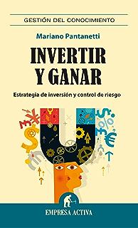 Invertir y ganar (Spanish Edition)