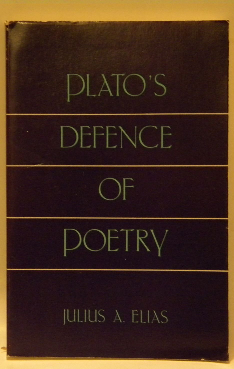 Plato's Defence of Poetry, Elias, Julius A.