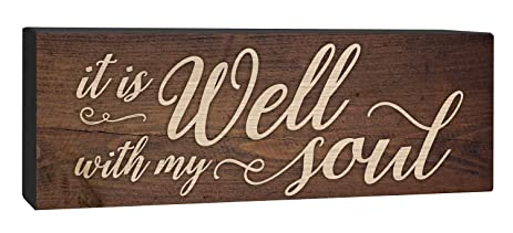 It Is Well With My Soul Script Design 4 X 10 Inch Solid Pine Wood Barnhouse