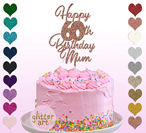 Surprising Personalised Custom Happy 60Th Birthday Mum Party Cake Topper Name Personalised Birthday Cards Paralily Jamesorg