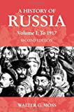img - for A History of Russia Volume 1: To 1917 (Anthem Series on Russian, East European and Eurasian Studies) book / textbook / text book