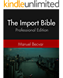 The Import Bible Part 2: Source in China with confidence - The Professional Import Bible