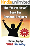 """The """"MUST HAVE"""" Book for Personal Trainers: Instant Authority With Social Media Books for Personal Trainers"""