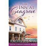 The Inn At Seagrove (South Carolina Sunsets)