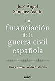 La financiación de la guerra civil española: Una aproximación histórica
