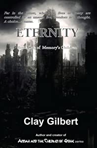 Eternity (Memory's Children Book 1)