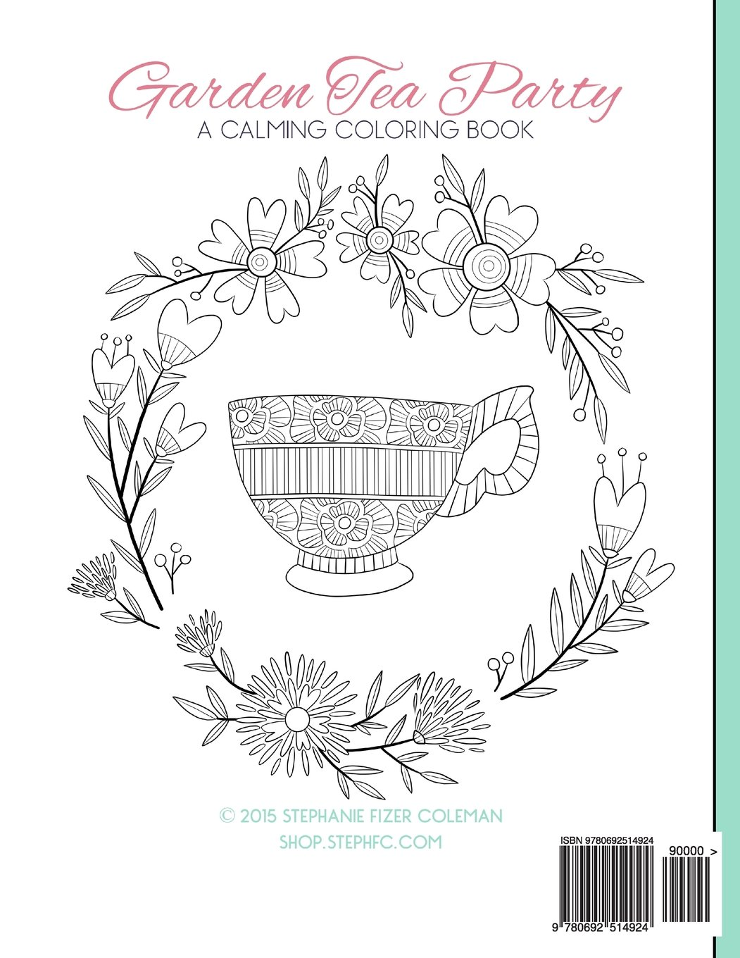 Amazon.com: Garden Tea Party: A Calming Coloring Book (9780692514924 ...