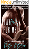Play Only For Me: (A New Adult Romance)