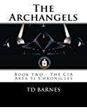 The Archangels: Book Two - CIA Area 51 Chronicles (The CIA Area 51 Chronicles 2) (English Edition)