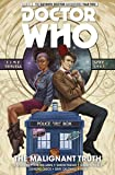 Doctor Who: The Eleventh Doctor Volume 6 - The Malignant Truth (Doctor Who New Adventures)