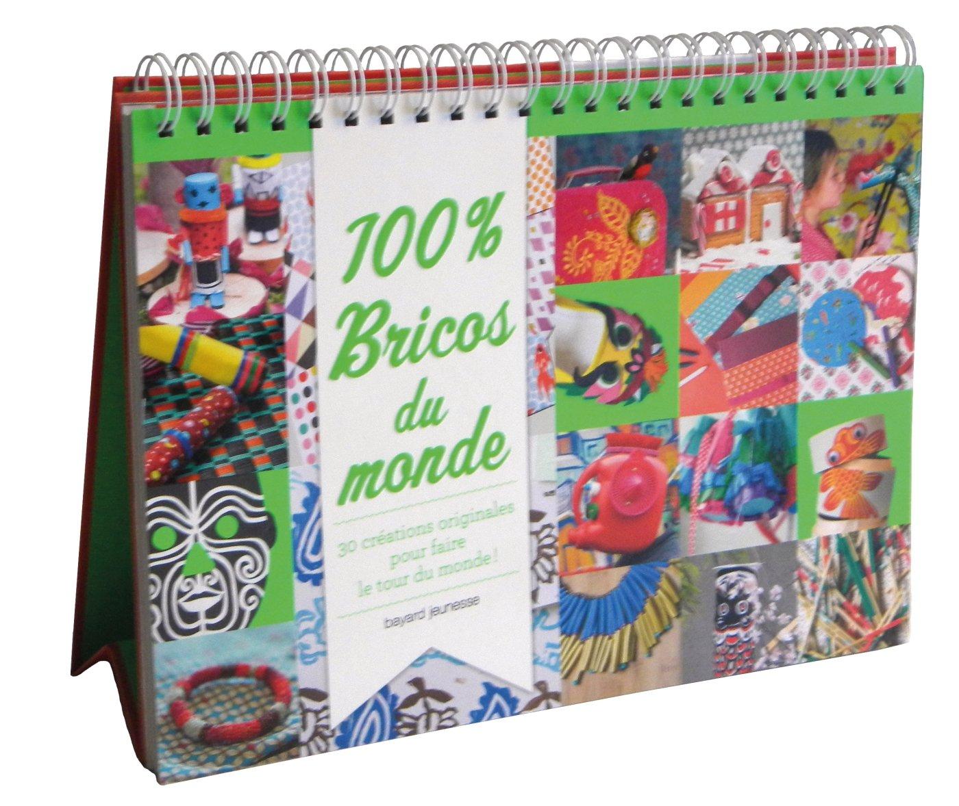 Amazon.fr - 100 % bricos du monde - Bruno Muscat, Charlotte Vannier, MARIE  ASSENAT, Virginie Rousset, Benoît Teillet - Livres