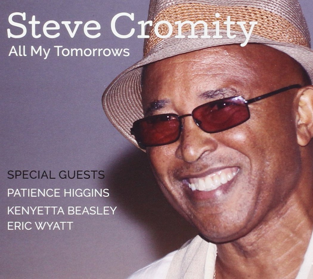 Steve Cromity - All My Tomorrows - Amazon.com Music
