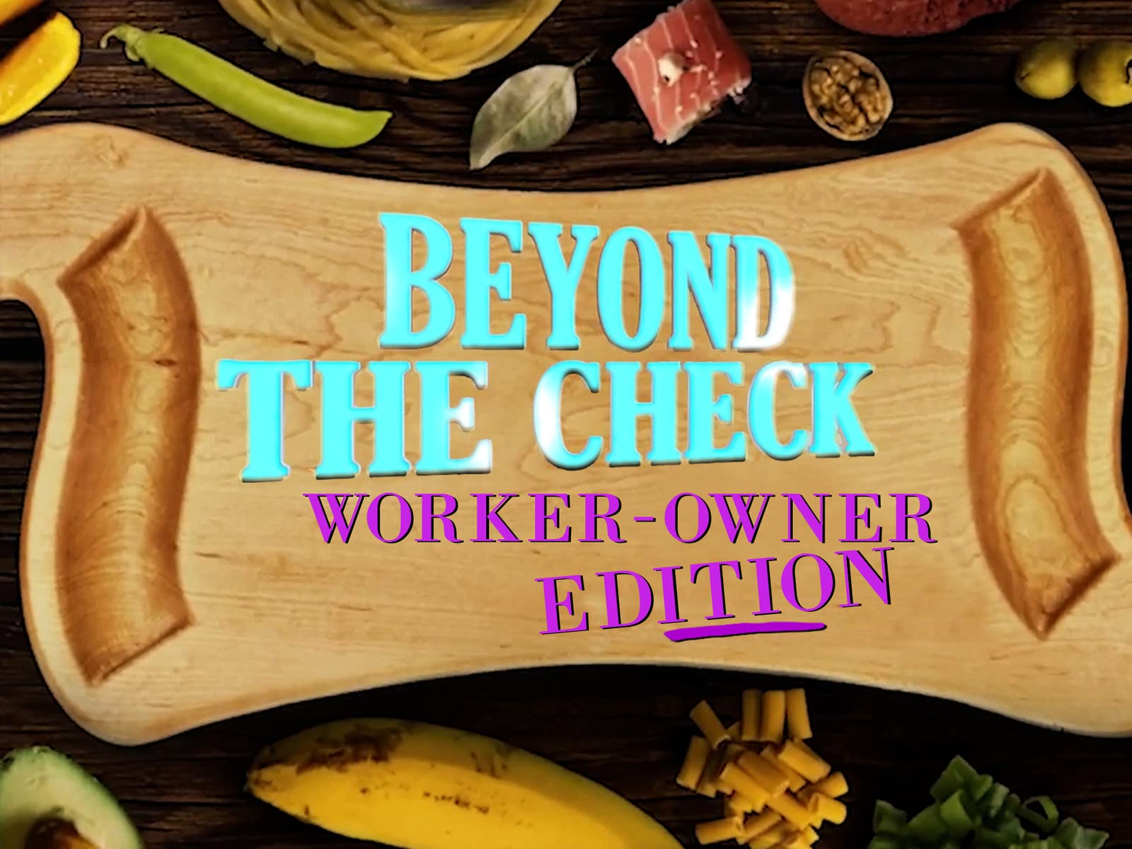 Beyond the Check: Worker Owner Edition - Season 2