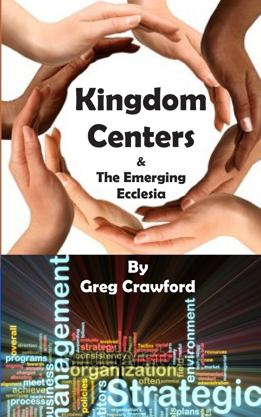Read Online Kingdom Centers and the Emerging Ecclessia pdf