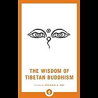 The Wisdom of Tibetan Buddhism (Shambhala Pocket Library Book 10)
