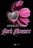 Dark Pleasure (Leggereditore Narrativa)