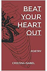 BEAT YOUR HEART OUT Kindle Edition