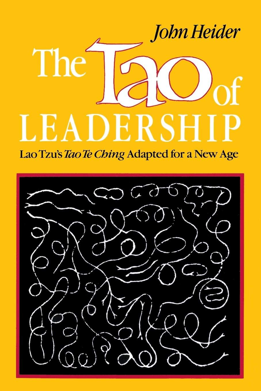 The Tao of Leadership: Lao Tzu's Tao Te Ching Adapted for a New Age by Green Dragon Publishing