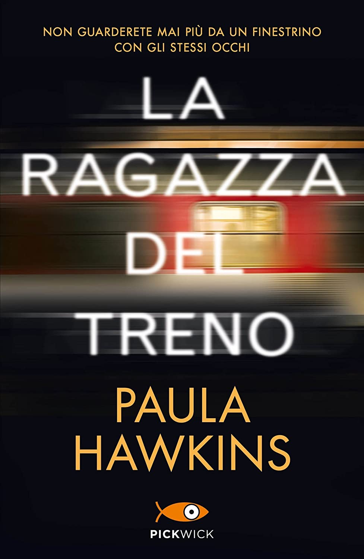 La ragazza del treno (Italian Edition) eBook: Hawkins, Paula ...