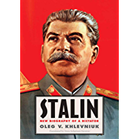 Stalin: New Biography of a Dictator (English Edition)