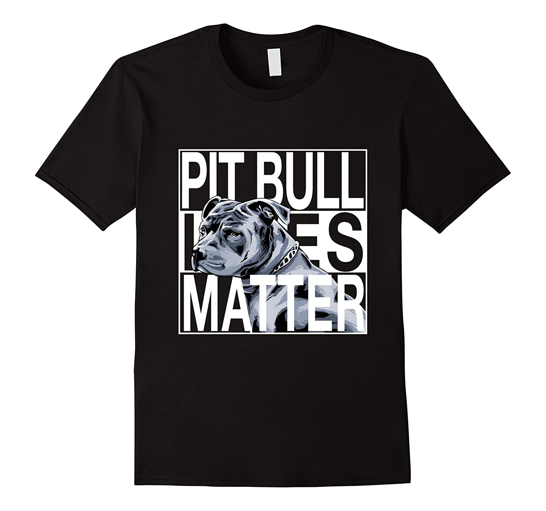 PitBull Lives Matter Shirt