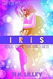 IRIS (The Wild Side Book 2)