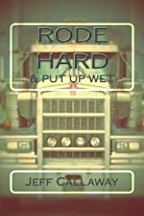 Rode Hard & Put Up Wet (Texas Outlaw Press Chapbooks Book 2) Kindle Edition