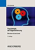 Psychologie der Eigensicherung: Überleben ist kein Zufall