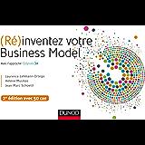 (Ré)inventez votre Business Model - 2e éd. : Avec l'approche Odyssée 3.14 (Hors Collection)