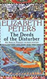Deeds of the Disturber (Amelia Peabody)