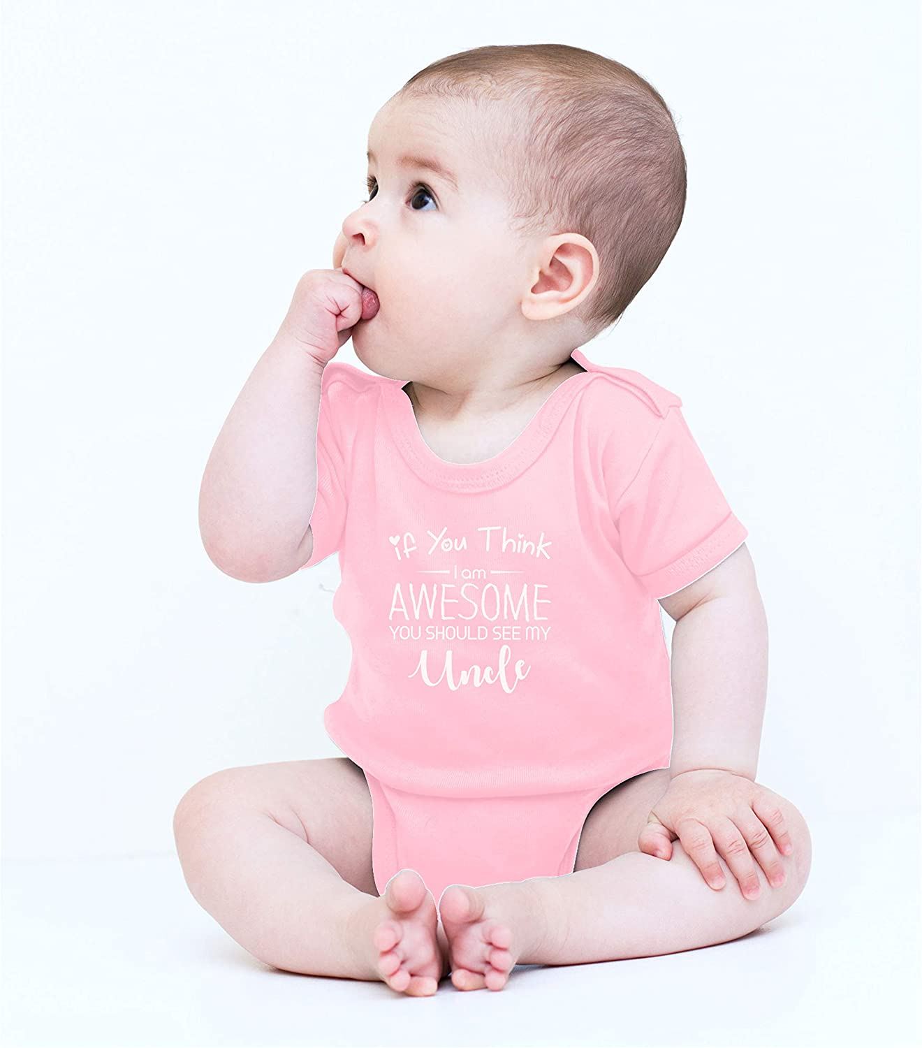 Funny Cute Infant One-Piece Baby Bodysuit Uncle Gift Witty Fashions If You Think I Am Awesome