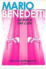 La borra del café (FORMATO GRANDE nº 730014) (Spanish Edition) Kindle Edition