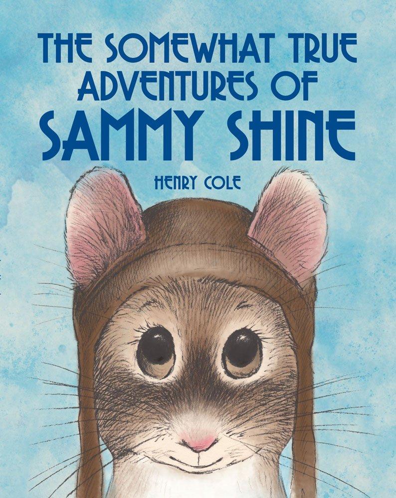 The Somewhat True Adventures of Sammy Shine pdf