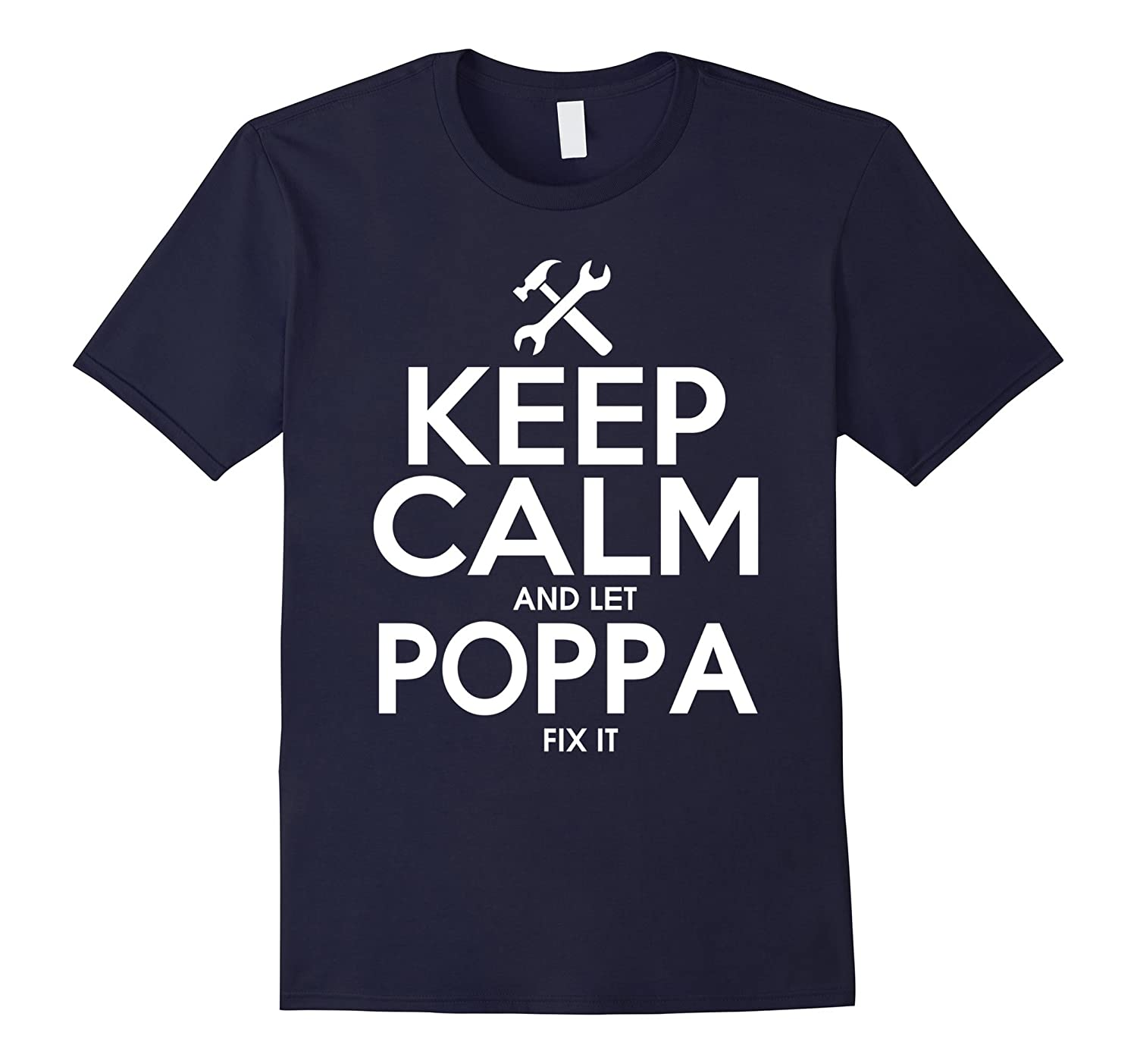 keep calm and let poppa fix it - poppa tshirt-TH