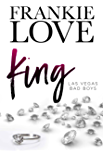 KING: Las Vegas Bad Boys (The Las Vegas Bad Boys Book 2)