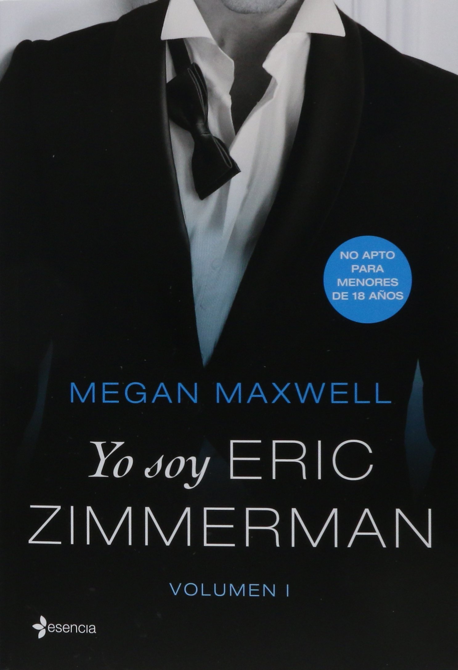Yo Soy Eric Zimmerman, Vol. 1: Amazon.es: Maxwell, Megan: Libros