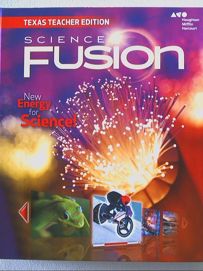 Science Fusion: New Energy for Science! Texas Teacher