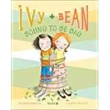 Ivy and Bean Bound to Be Bad (Ivy + Bean Book 5)